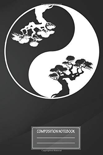 Notebook: Light & Dark Zen Ying Yang Bonsai Tree Philosophy , Journal for Writing, Size 6' x 9', 164 Pages