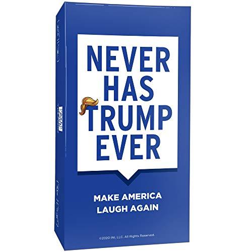 Never Has Trump Ever Card Game  Making America Laugh Again