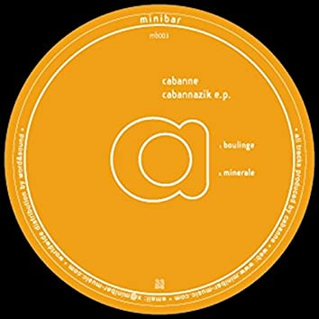 Cabannazik EP