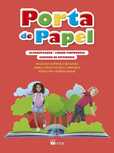 Porta de Papel - Língua Portuguesa - Alfabetização: Caderno de Atividades