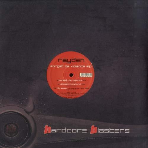 Rayden - Forget Da Violence E.p.