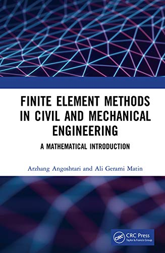 Finite Element Methods in Civil and Mechanical Engineering: A Mathematical Introduction (English Edition)