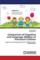 Comparison of Cognitive and Language Abilities of Preschool Children