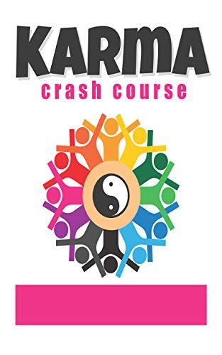 karma crash course: : semplici tecniche per mantenere un buon karma e...