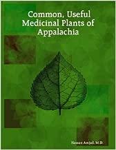 Common, Useful Medicinal Plants of Appalachia