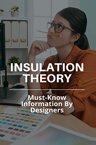 Insulation Theory: Must-Know Information By Designers: Sound Insulation Theory