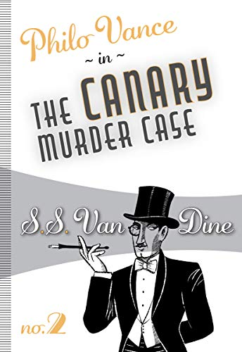 The Canary Murder Case: 2