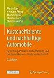 Kosteneffiziente und nachhaltige Automobile: Bewertung der realen Klimabelastung und der Gesamtkosten – Heute und in Zukunft (German Edition)
