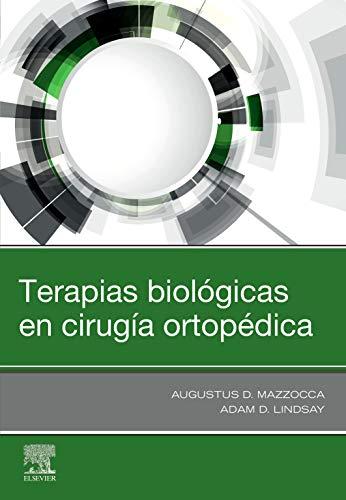 Terapias biológicas en cirugía ortopédica