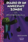 Diario di un Minecraft Zombie. Nuova ediz.: 2