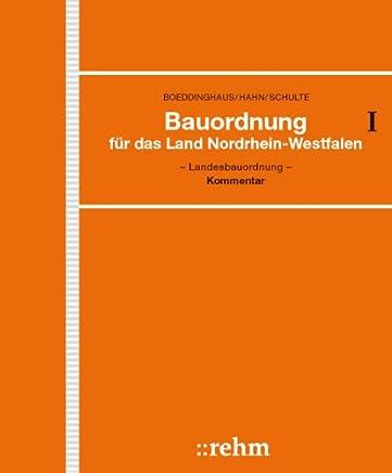 Bauordnung für das Land Nordrhein-Westfalen - Landesbauordnung: Kommentar