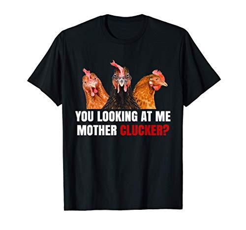 Mother Clucker Hen Humor | Chicken Shirts for Chicken Lovers T-Shirt