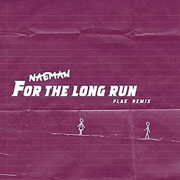 For the Long Run (FLAK Remix)