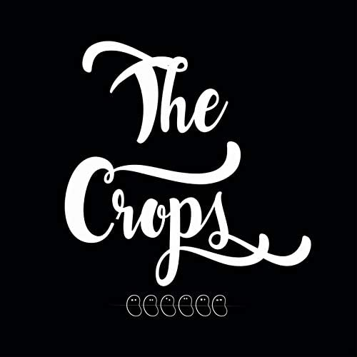 The Crops