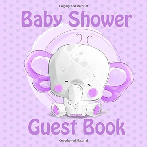 Baby Shower Guest Book: Cute Elephant Baby Shower Lavender Guest Book for Boys and Girls The Perfect Memory Book For Mommy Milestone