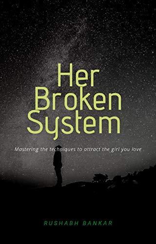 Her Broken System (English Edition)