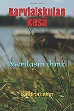 Karviaiskujan kesä: Merilasin ihme (Finnish Edition)