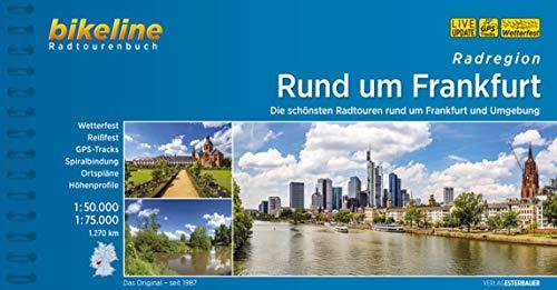 Rund um Frankfurt: Die schönsten Radtouren rund um Frankfurt und Umgebung. 1:50.000, 1:75.000, 1.270 km, wetterfest/reißfest, GPS-Tracks Download, LiveUpdate (Bikeline Radtourenbücher)