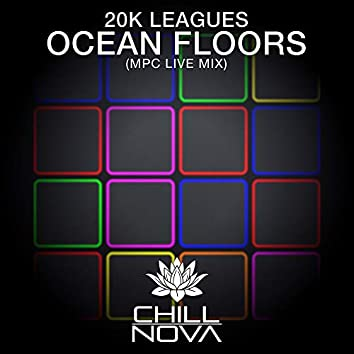 Ocean Floors (MPC Live Mix)