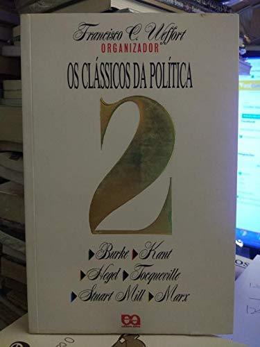 Os Clássicos da Política - Volume 2