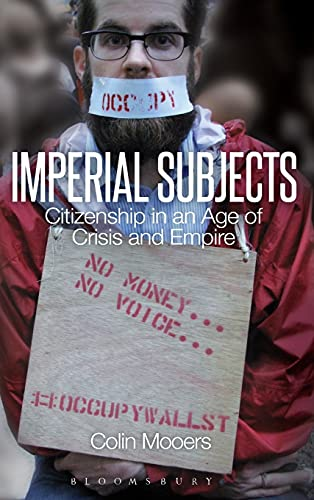 Imperial Subjects: Citizenship in an Age of Crisis and Empire