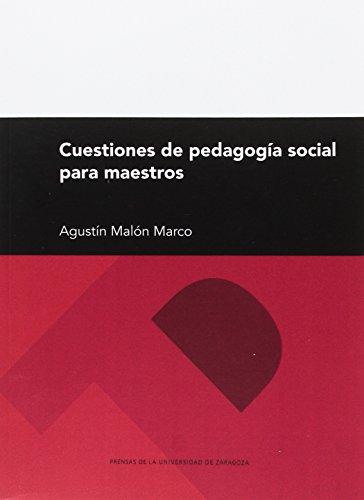 Cuestiones de pedagogía social para maestros (Textos Docentes)