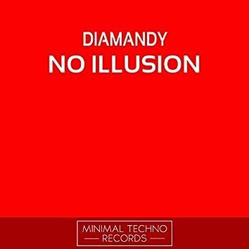 No Illusion