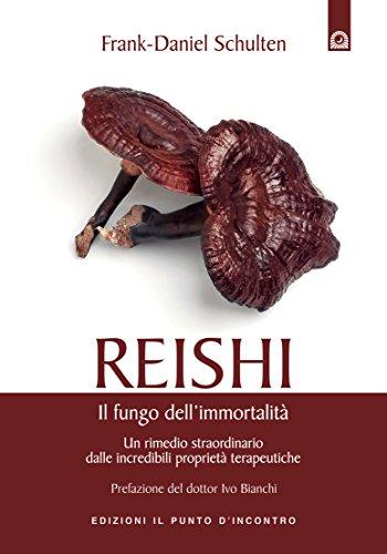 Reishi: Un rimedio straordinario dalle incredibili proprietà terapeutiche