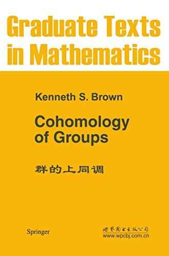 Cohomology of Groups (Graduate Texts in Mathematics (87))