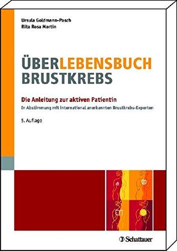 Goldmann-Posch, Ursula:<br />Über-Lebensbuch Brustkrebs. Die Anleitung zur aktiven Patientin