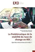 La Problématique de la stabilité du taux de change en RDC :: Quid des interventions de la BCC ?