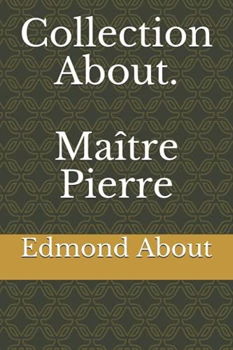 Collection About. Maître Pierre