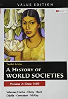 A History of World Societies, Value Edition, Volume 2 1319304079 Book Cover