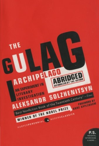 The Gulag Archipelago Abridged: An Experiment in Literary Investigation (P.S.)