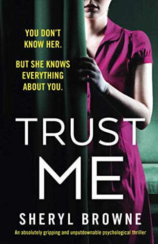 Compare Textbook Prices for Trust Me: An absolutely gripping and unputdownable psychological thriller  ISBN 9781838888701 by Browne, Sheryl