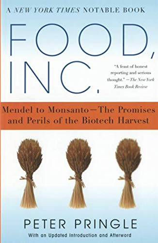 Food, Inc.: Mendel to Monsanto-The Promises and Perils of the Biotech Harvest