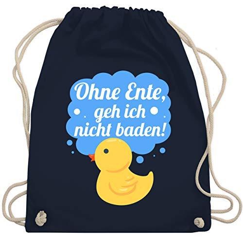 Shirtracer Sprüche Kind - Ohne Ente, geh ich nicht baden! - Unisize - Navy Blau - turnbeutel ohne ente geh ich nicht baden - WM110 - Turnbeutel und Stoffbeutel aus Baumwolle