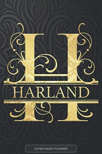 Harland: Harland Name Planner, Calendar, Notebook ,Journal, Golden Letter Design With The Name Harland