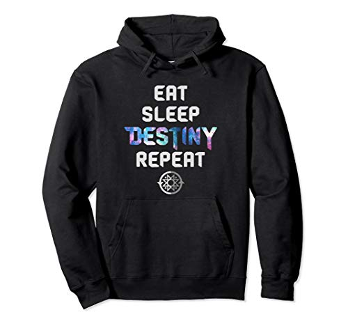 Eat Sleep Destiny Repeat - Gamers - Video Games Gaming Gift Pullover Hoodie