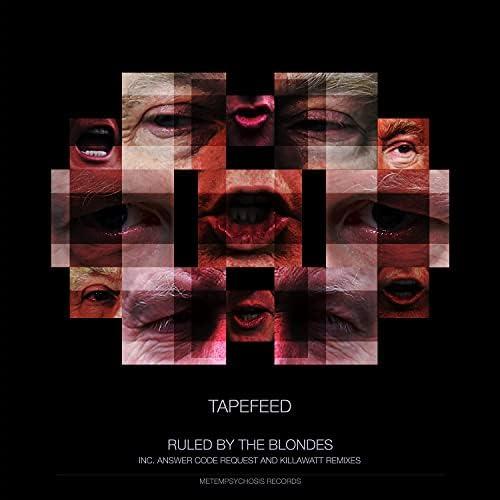 Tapefeed feat. Answer Code Request & Killawatt