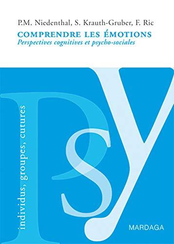 Comprendre les émotions: Perspectives cognitives et psycho-sociales (PSY-IGC)