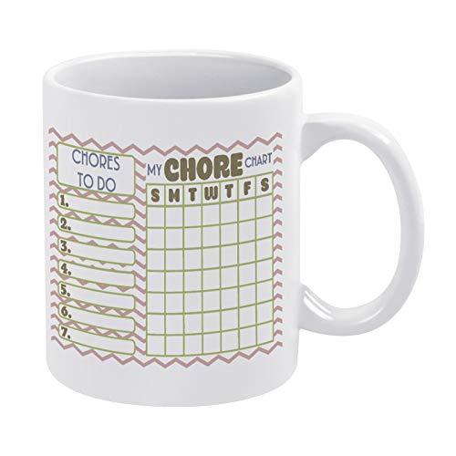 Chore Chart 2-01 Taza de café regalo para hombres y mujeres amigas cumpleaños 11 oz taza de cerámica blanca con cita
