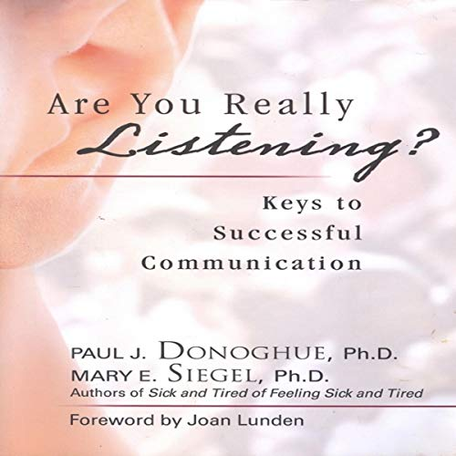 Are You Really Listening? Audiobook By Paul J. Donoghue, Mary E. Siegel cover art