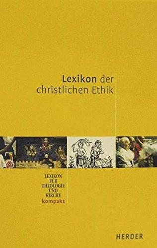 Lexikon der christlichen Ethik (LThK kompakt)