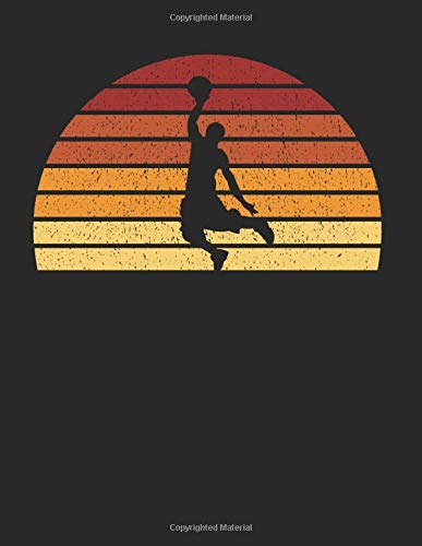 Basketball Player Notebook: Vintage Sunset Basketball 8.5 x 11 (A4) Lined Ruled Journal Gift For Basketball Players And Basketballers (108 Pages)