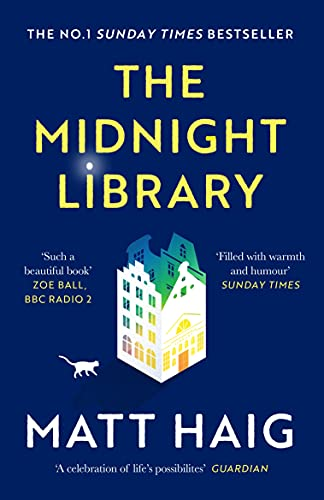 The Midnight Library: The No.1 Sunday Times bestseller and worldwide...