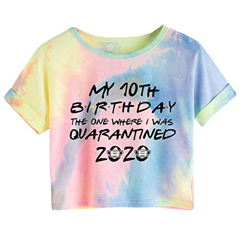 Sunny Days Depot Women's My 16th The One Where They were Quarantined 2020 T-Shirt Birthday Tie Dye Crop Top T-Shirt(M 10th Birthday)
