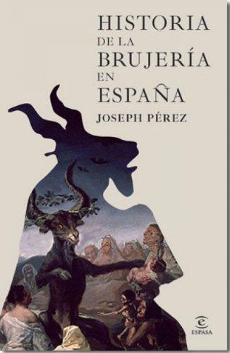 Historia de la brujería en España eBook: Pérez, Joseph: Amazon.es: Tienda Kindle