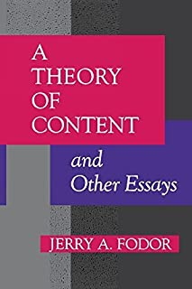 A Theory of Content and Other Essays (Representation and Mind series) by Jerry A. Fodor(1992-10-08)