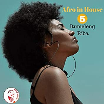 Afro in House 5
